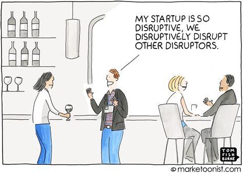 Startup & disruption